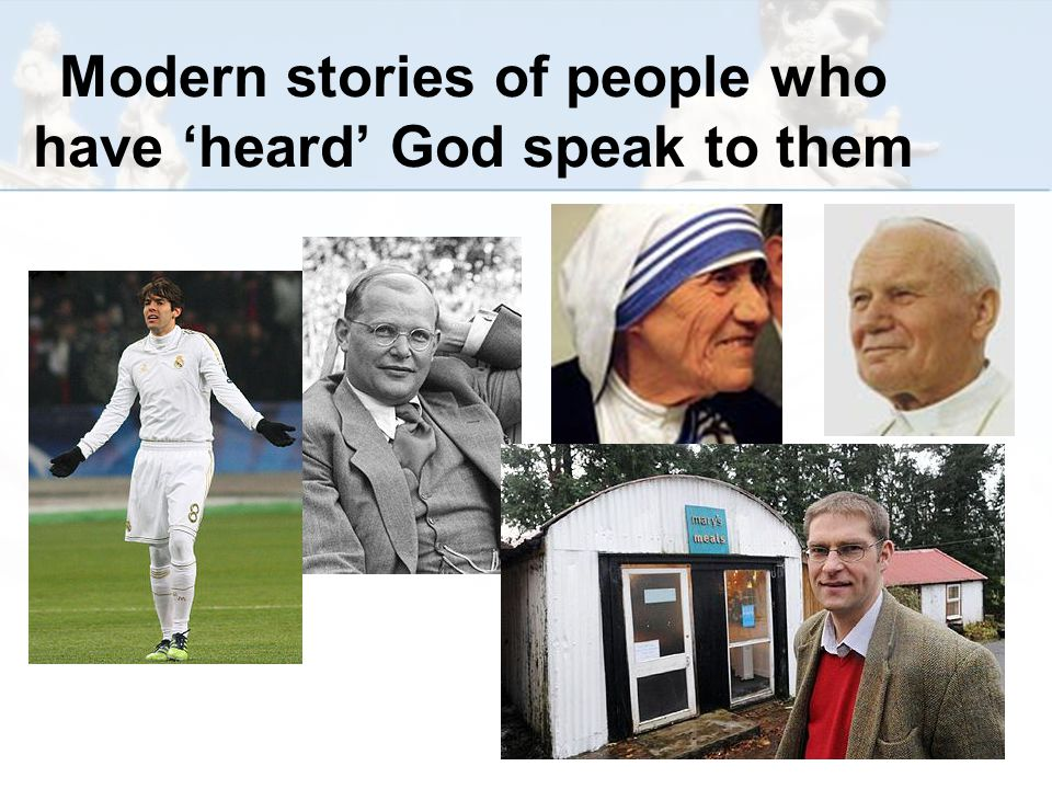 Modern stories of people who have 'heard' God speak to them
