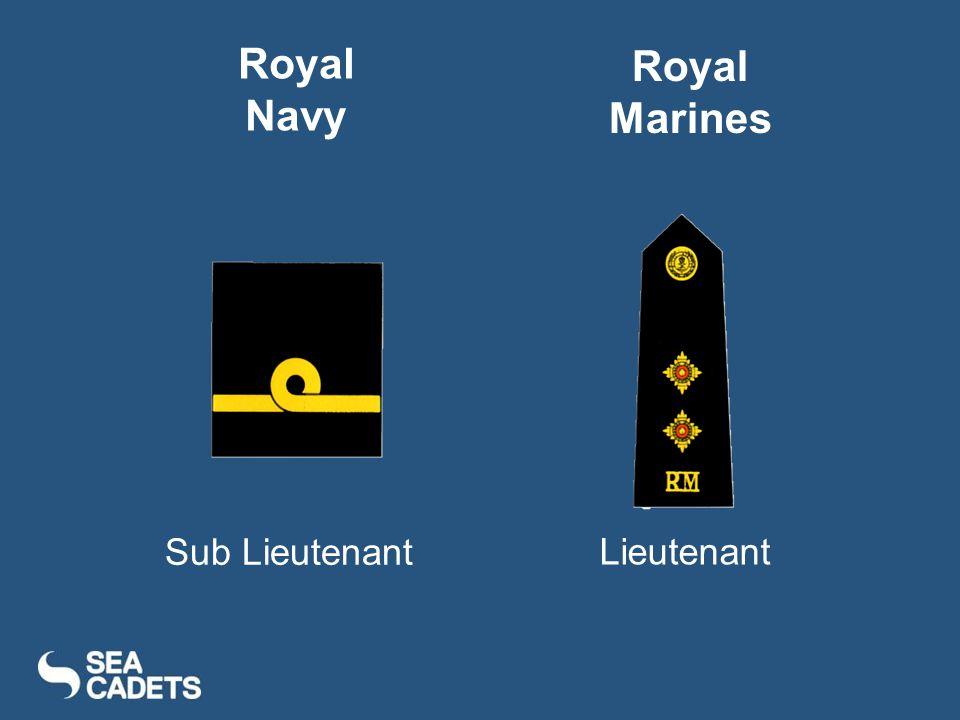Sub Lieutenant Lieutenant Royal Navy Royal Marines