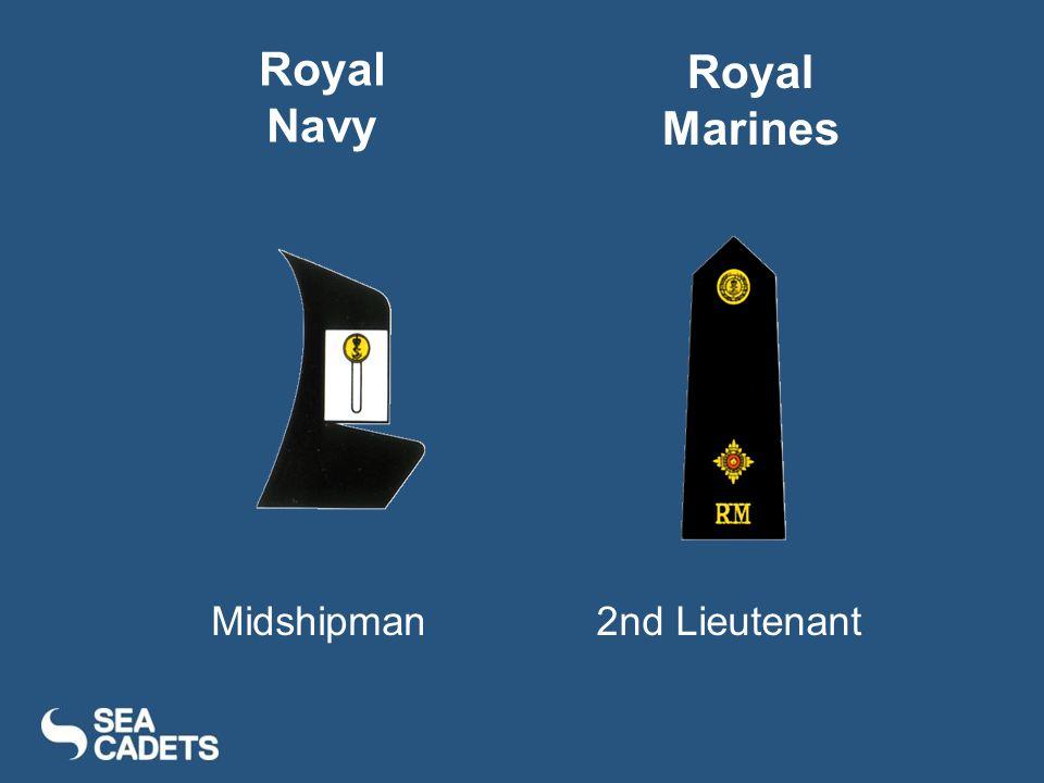 Midshipman2nd Lieutenant Royal Navy Royal Marines