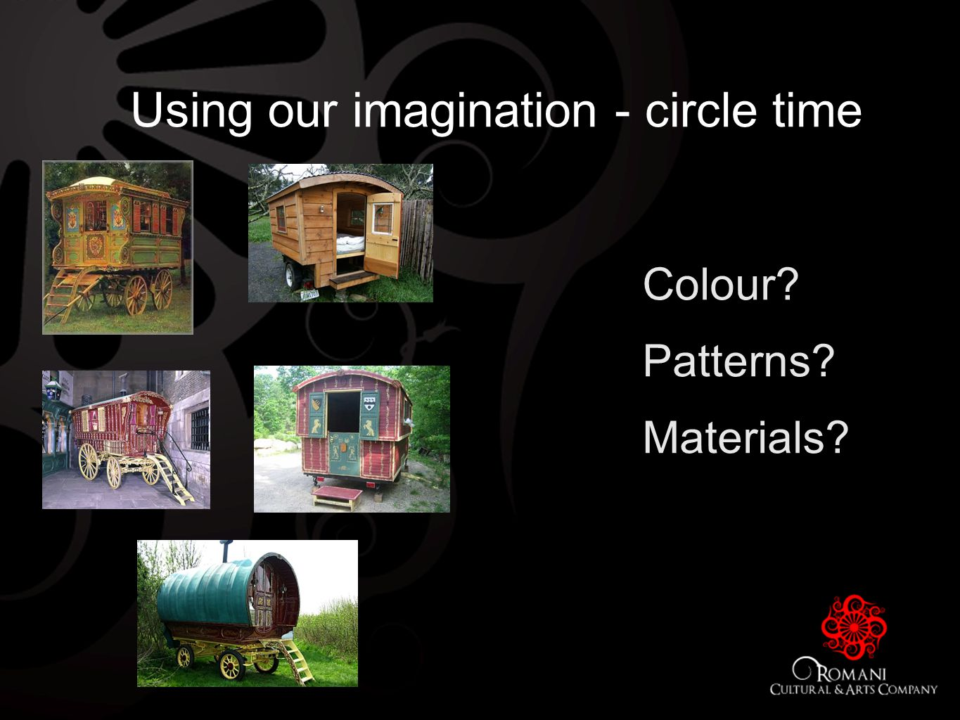 Using our imagination - circle time Colour Patterns Materials