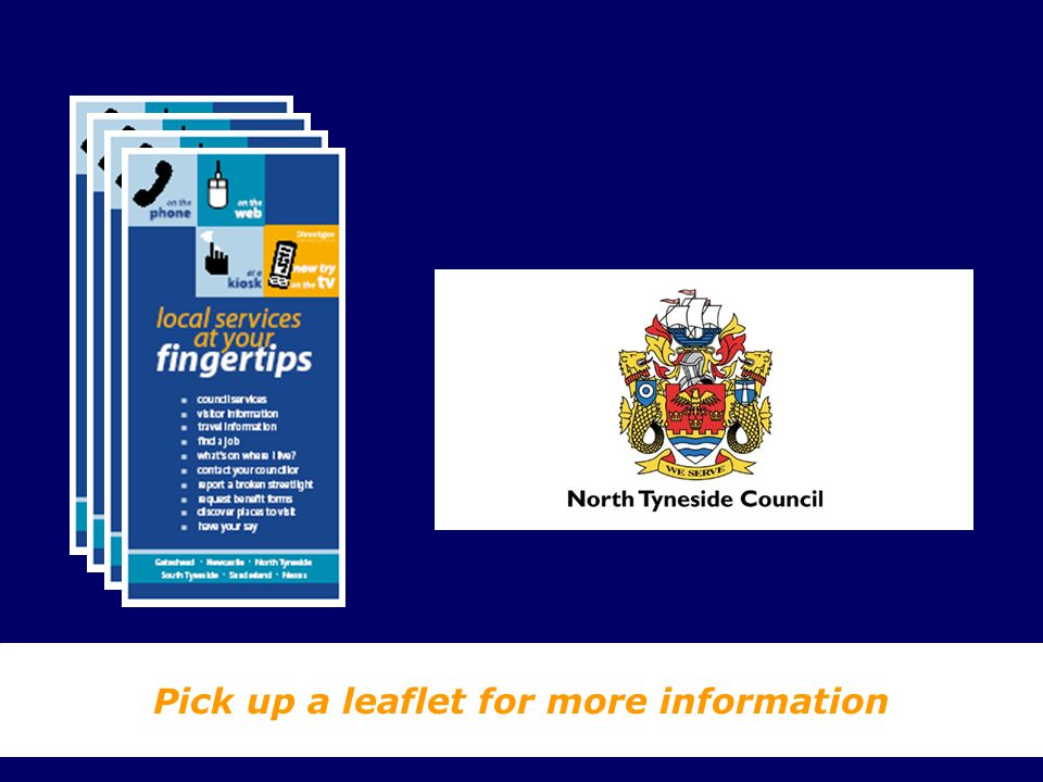 Pick up a leaflet for more information