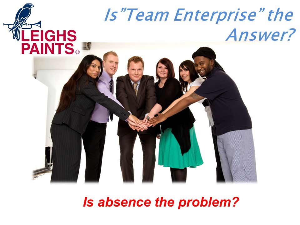 Is Team Enterprise the Answer Is absence the problem