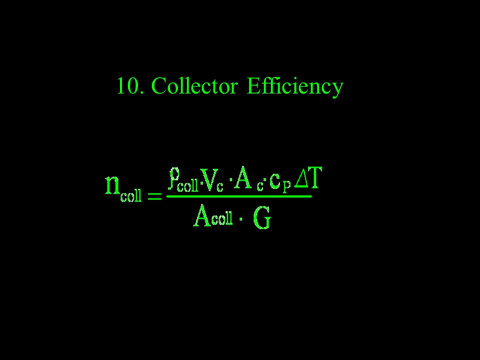 10. Collector Efficiency