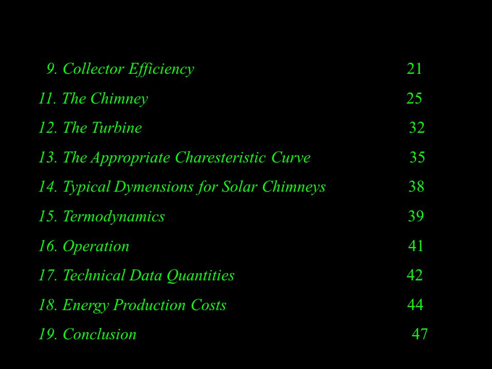 9. Collector Efficiency 21 11. The Chimney 25 12.