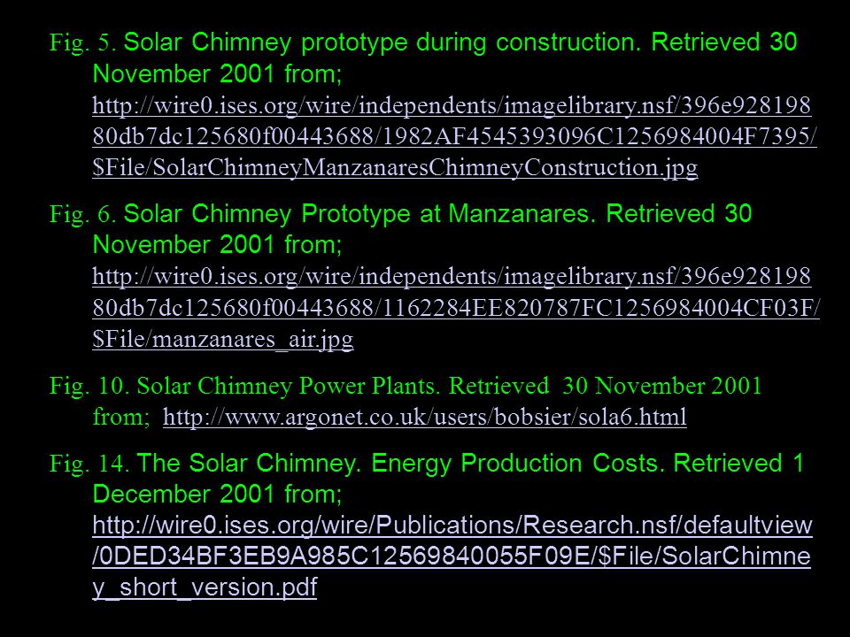 Fig. 5. Solar Chimney prototype during construction. Retrieved 30 November 2001 from; http://wire0.ises.org/wire/independents/imagelibrary.nsf/396e928