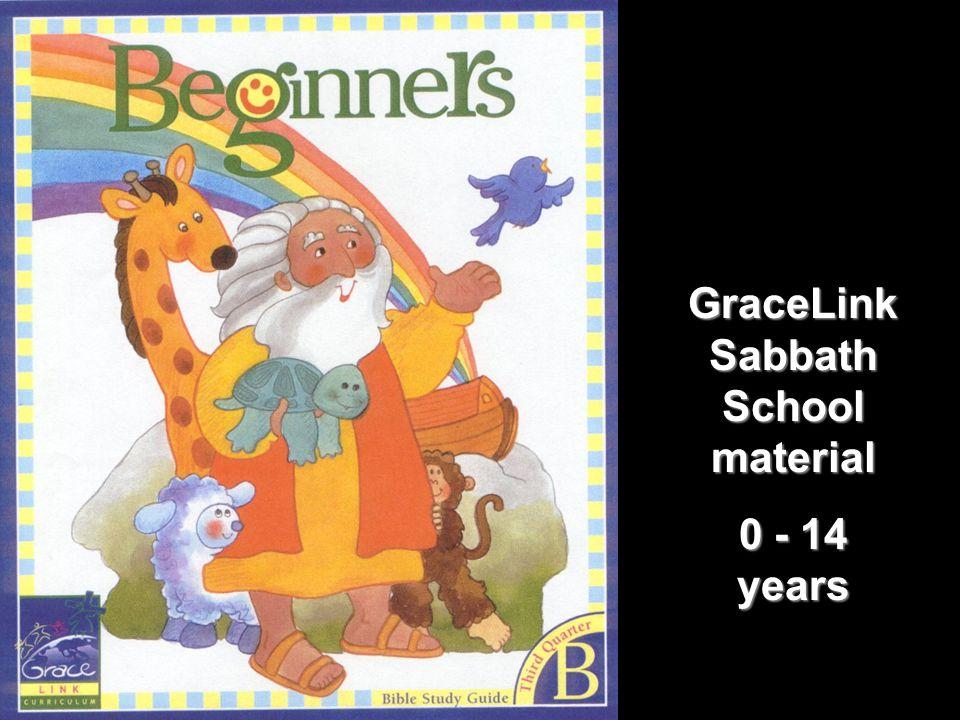 GraceLink Sabbath School material 0 - 14 years