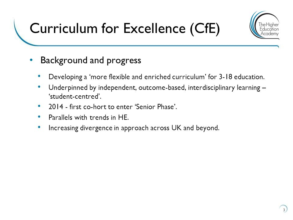Background and progress Developing a 'more flexible and enriched curriculum' for 3-18 education.