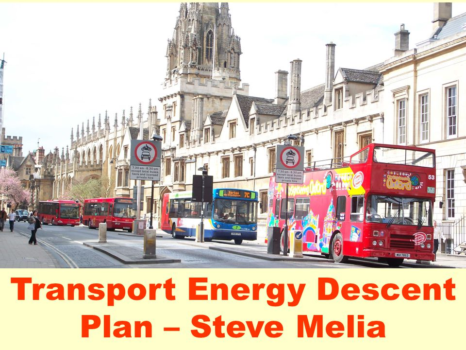 Transport Energy Descent Plan – Steve Melia