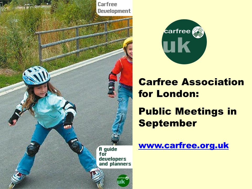 Carfree Association for London: Public Meetings in September