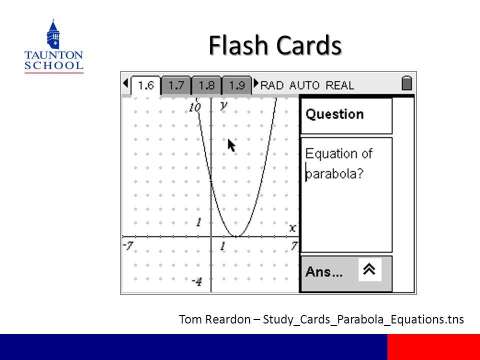 Flash Cards Tom Reardon – Study_Cards_Parabola_Equations.tns