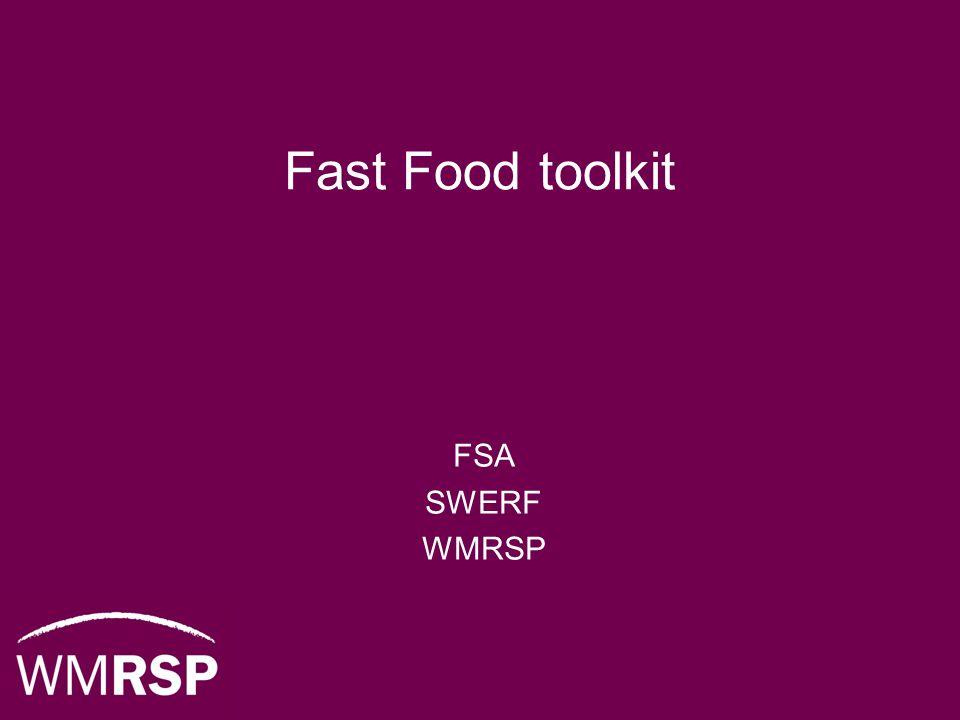 Fast Food toolkit FSA SWERF WMRSP
