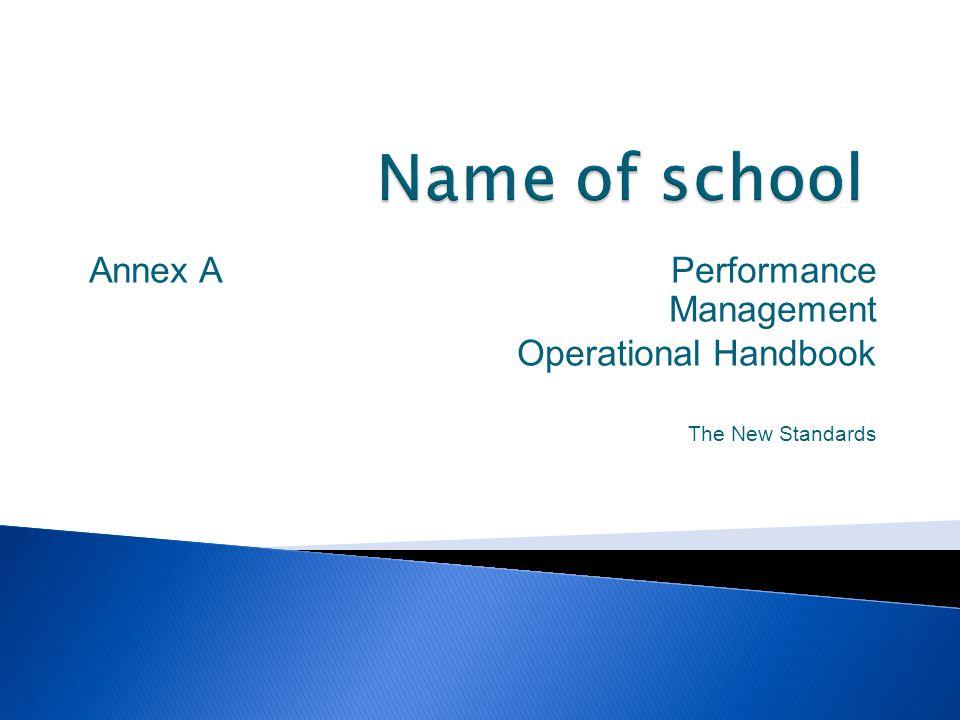Annex A Performance Management Operational Handbook The New Standards
