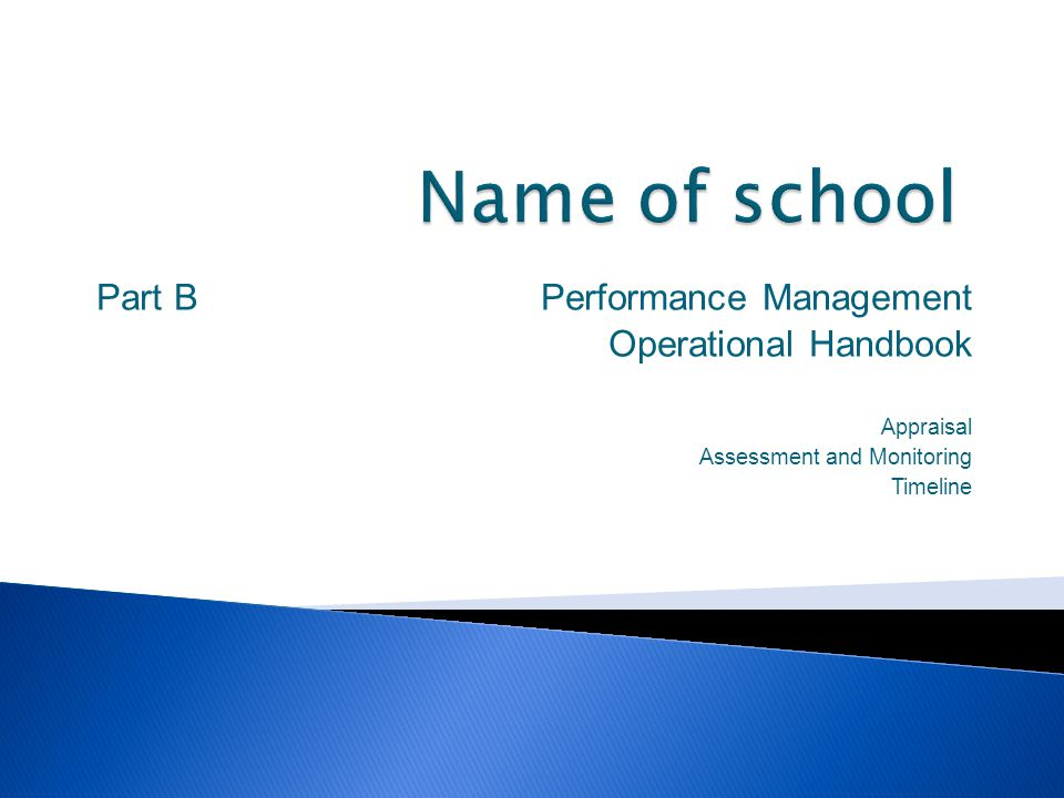 Part B Performance Management Operational Handbook Appraisal Assessment and Monitoring Timeline
