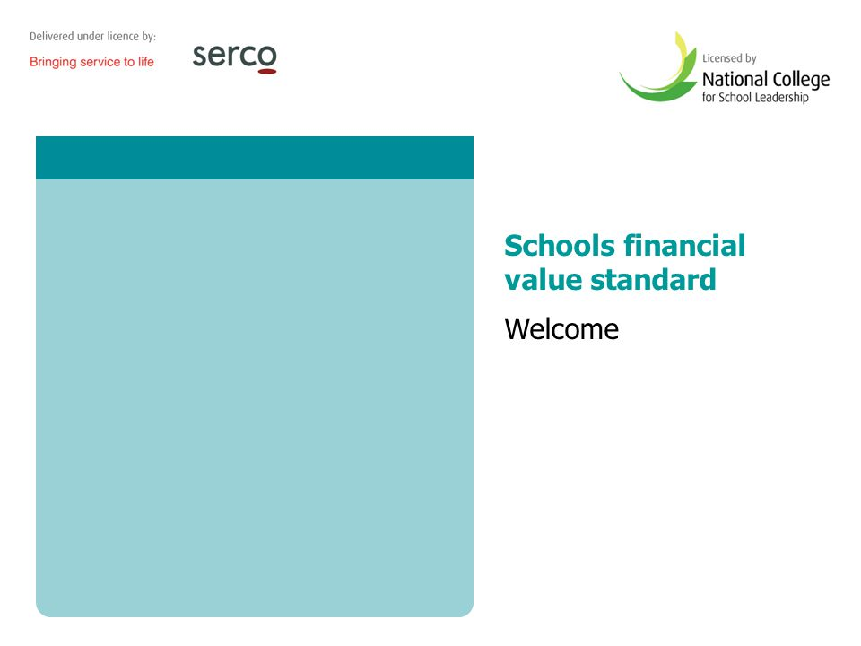 1 Schools financial value standard Welcome
