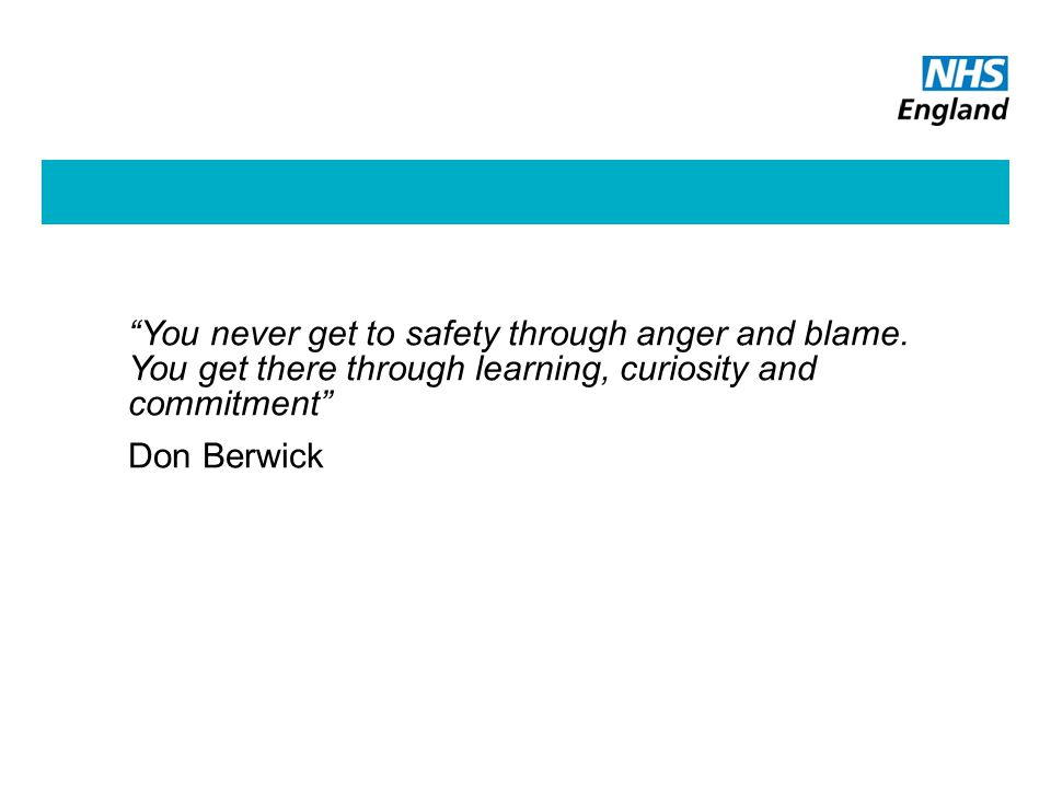 You never get to safety through anger and blame.