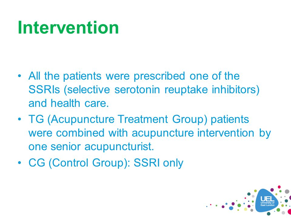 Intervention All the patients were prescribed one of the SSRIs (selective serotonin reuptake inhibitors) and health care.