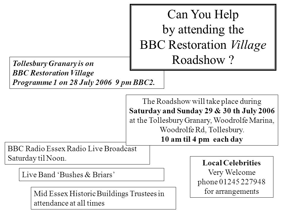 Tollesbury Granary is on BBC Restoration Village Programme 1 on 28 July 2006 9 pm BBC2.