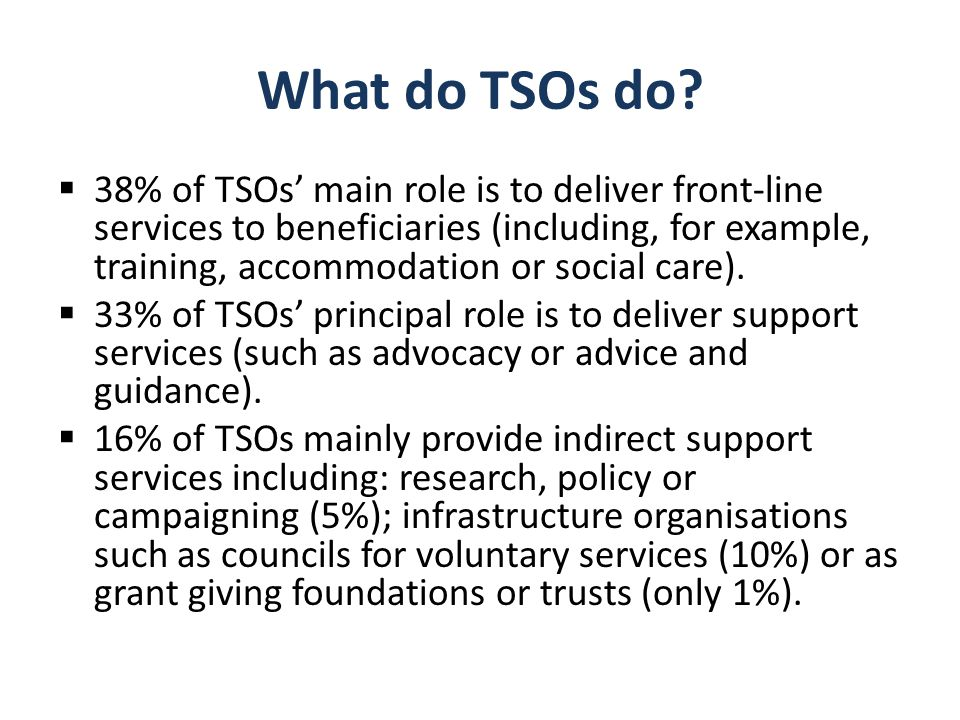 TSOs that employ staff are different from those which don't The ethos of the employing organisations makes a difference too