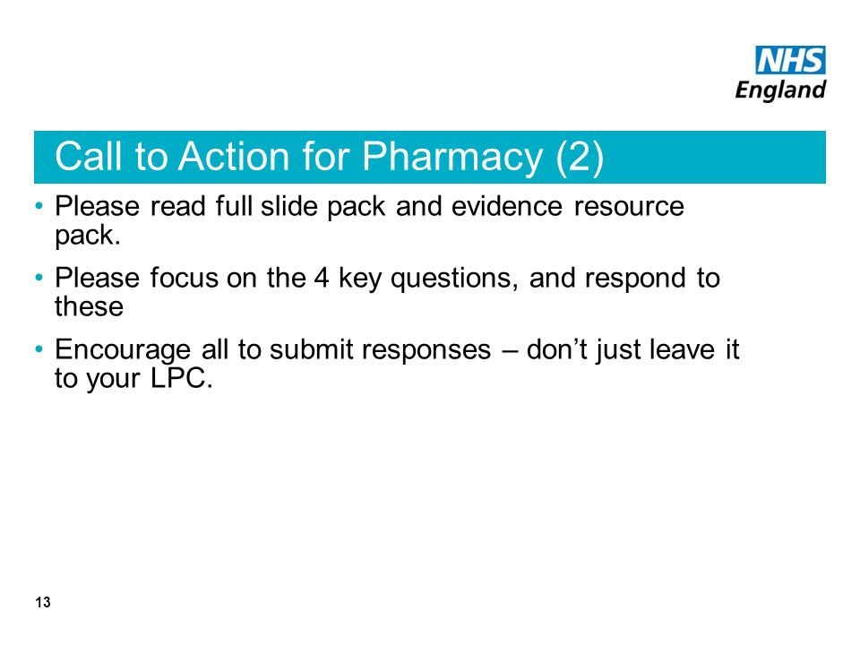 Call to Action for Pharmacy (2) Please read full slide pack and evidence resource pack.