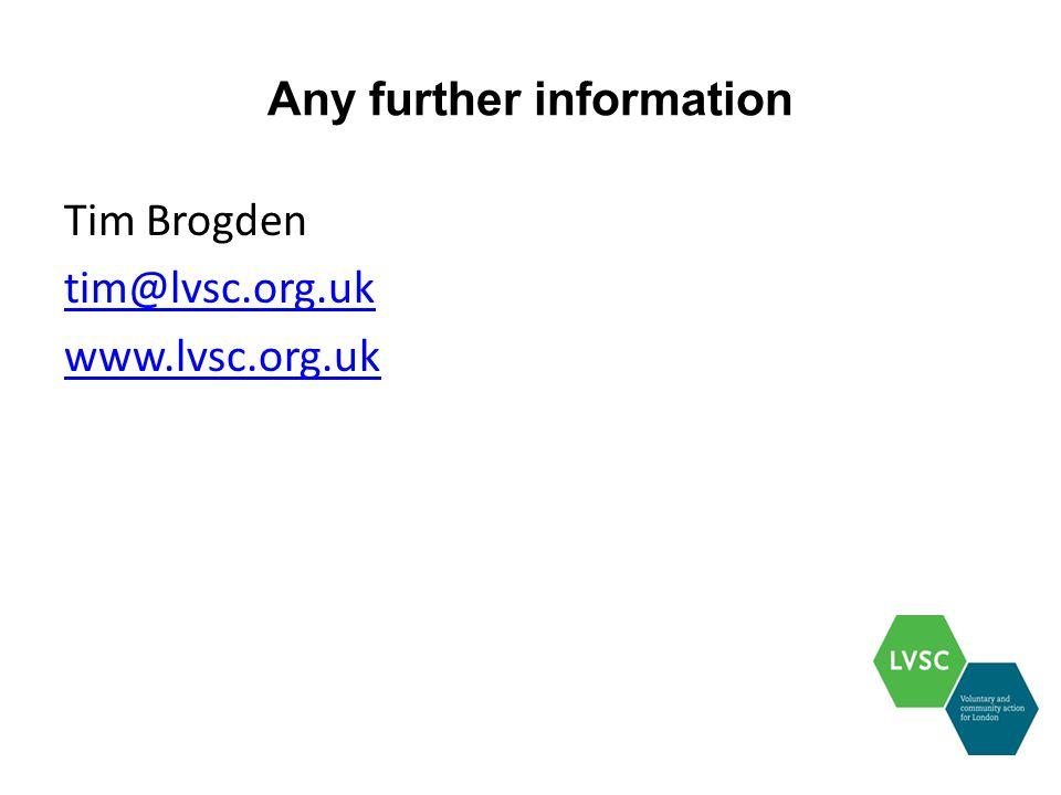 Any further information Tim Brogden tim@lvsc.org.uk www.lvsc.org.uk