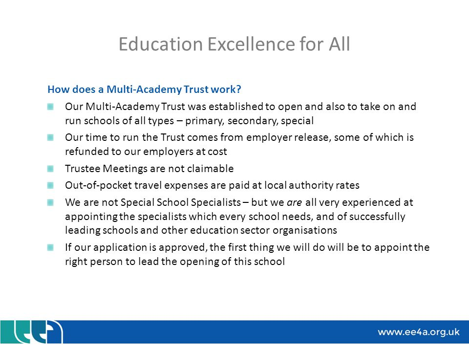 Education Excellence for All How does a Multi-Academy Trust work.