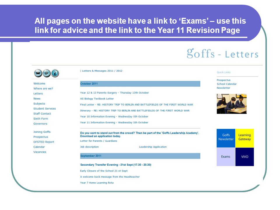 All pages on the website have a link to 'Exams' – use this link for advice and the link to the Year 11 Revision Page
