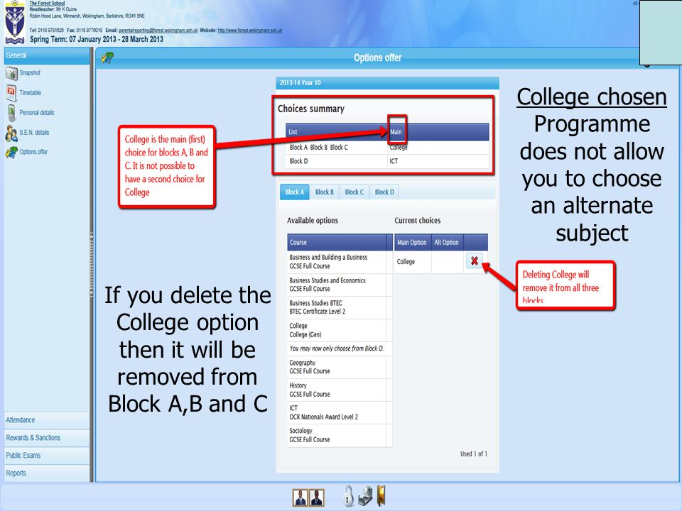 College chosen Programme does not allow you to choose an alternate subject If you delete the College option then it will be removed from Block A,B and C