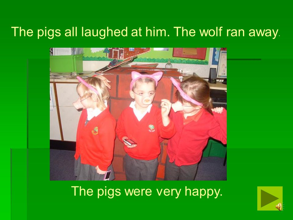 The big bad wolf was very angry. He stamped his feet and shouted at the pigs.