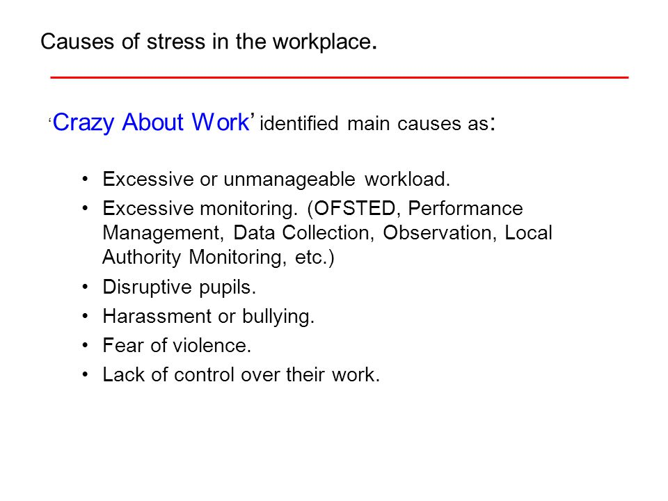 Cont.Health and Safety Executive (HSE) Management Standards : The Demands of your job.