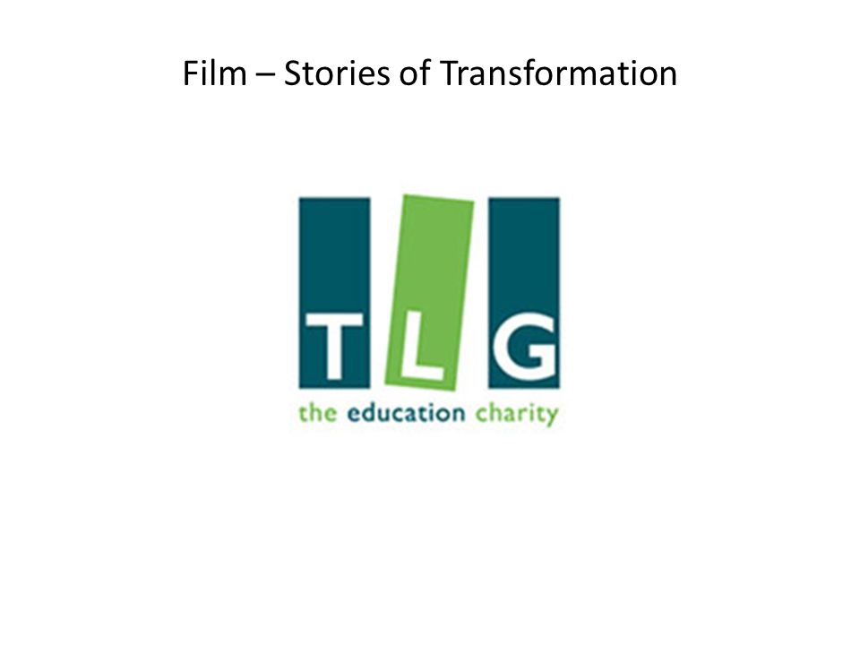 Film – Stories of Transformation