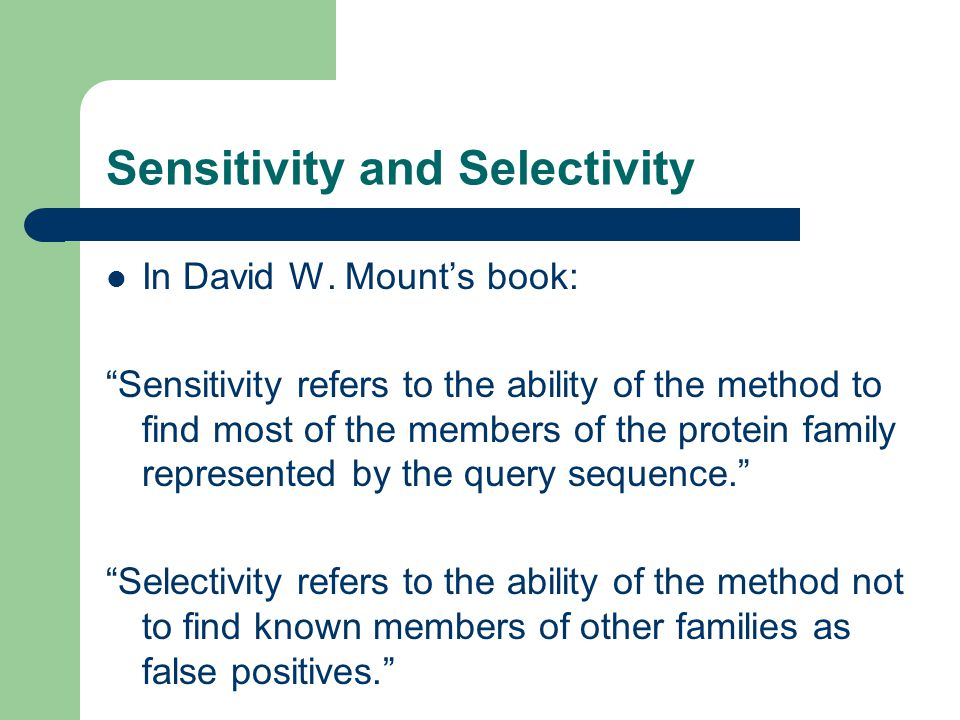 Sensitivity and Selectivity In David W.