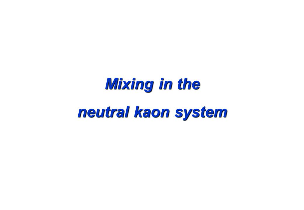 Mixing in the neutral kaon system