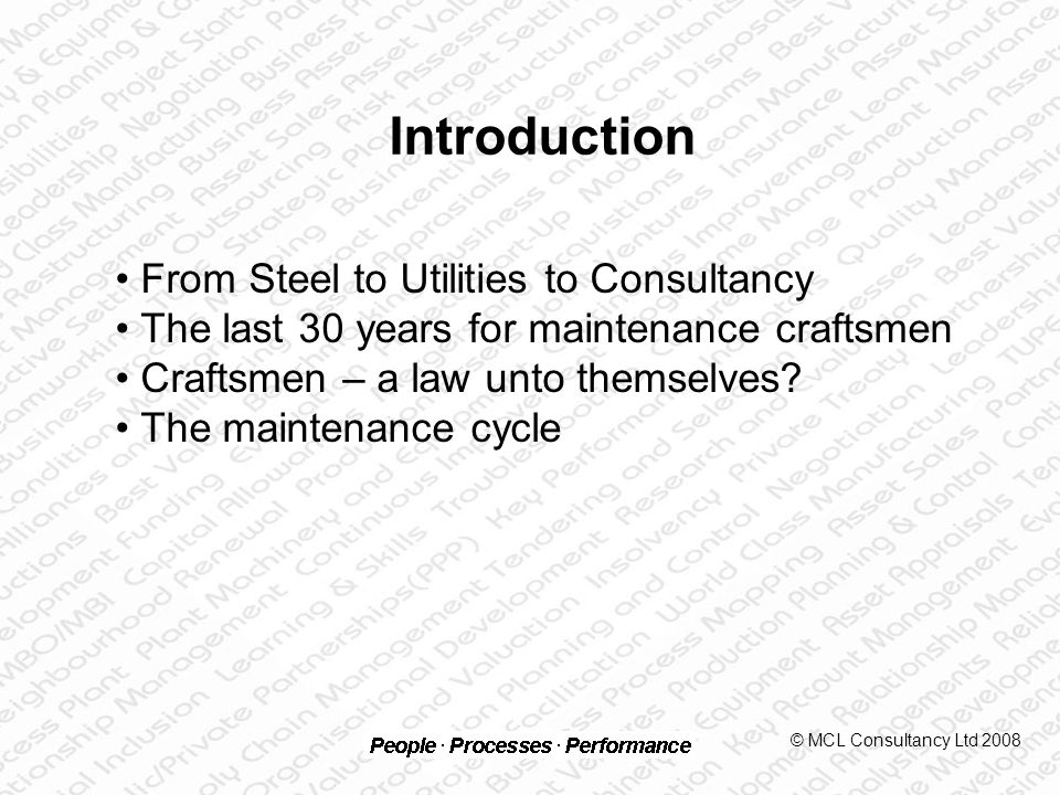 The perception of craftsmen (1) The relationship between Production/Operations (Ops) and Maintenance © MCL Consultancy Ltd 2008