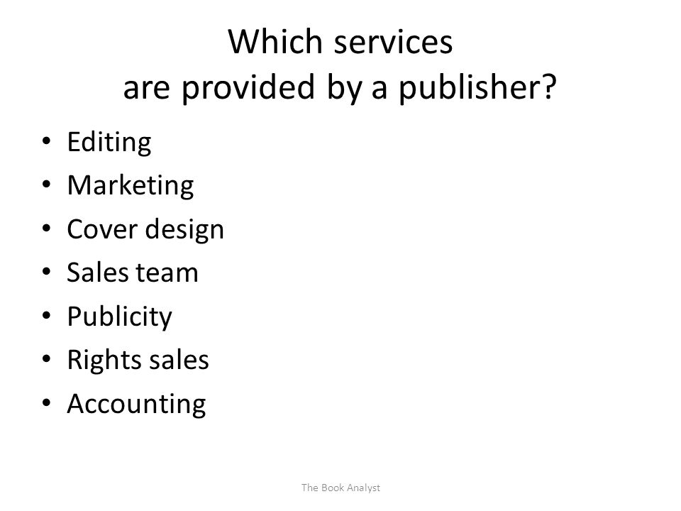 Which services are provided by a publisher.