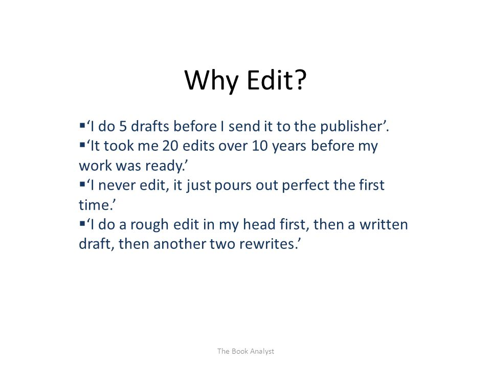 What's the point of editing? The Book Analyst