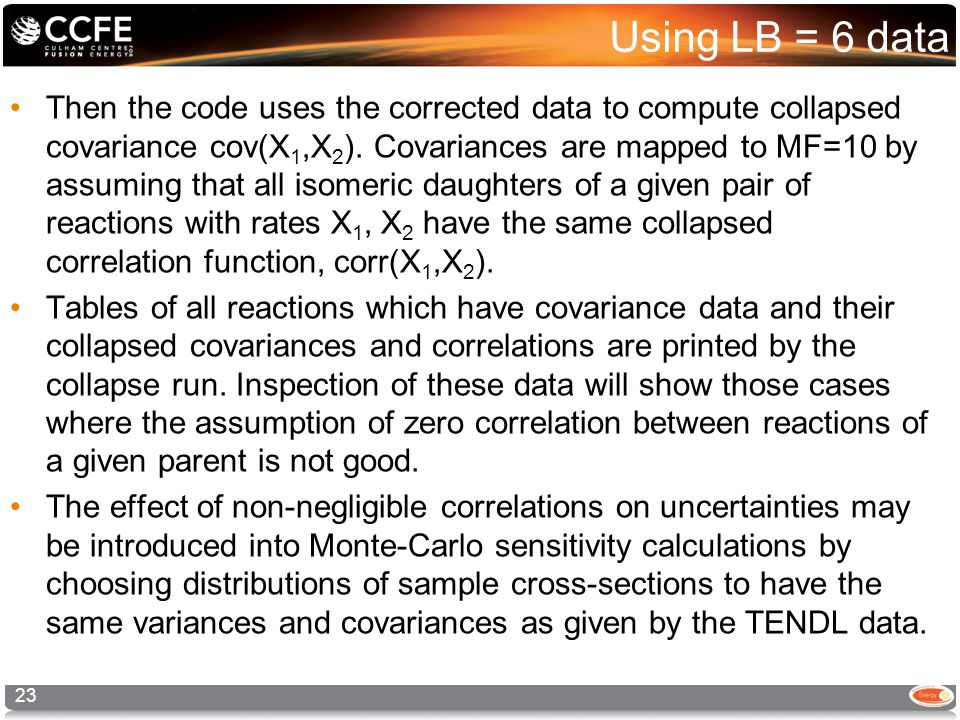 Using LB = 6 data Then the code uses the corrected data to compute collapsed covariance cov(X 1,X 2 ).