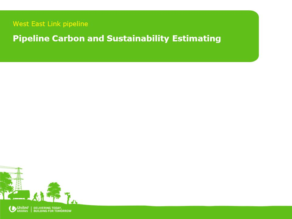 Pipeline Carbon and Sustainability Estimating West East Link pipeline