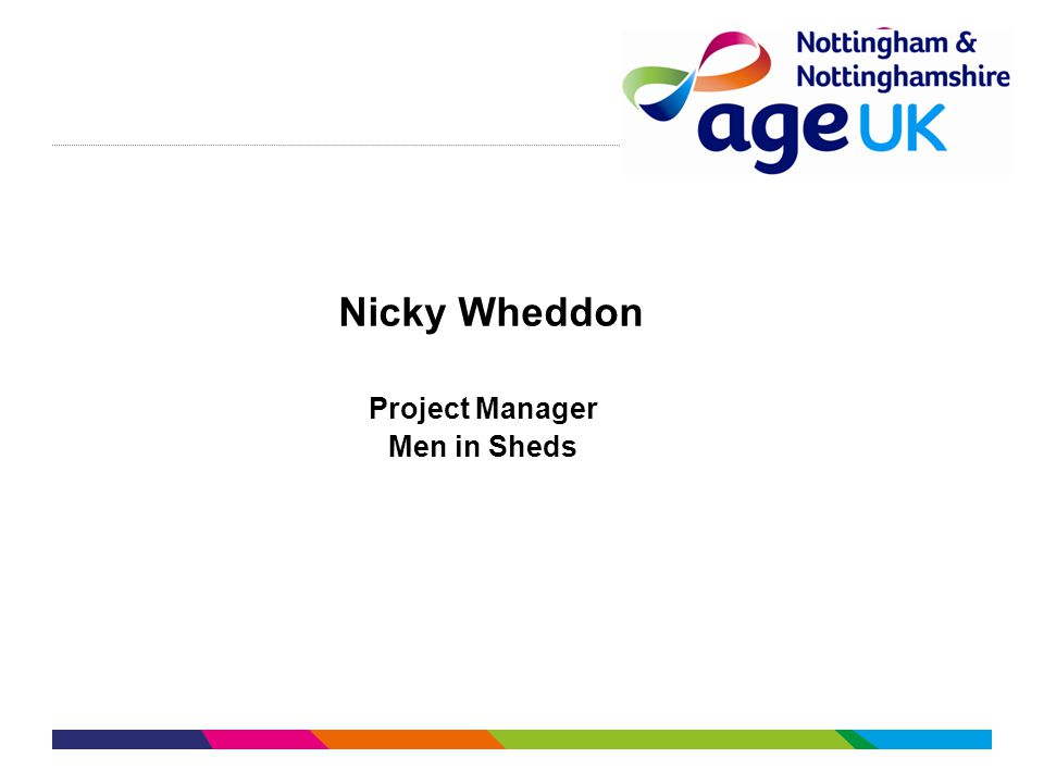 Nicky Wheddon Project Manager Men in Sheds