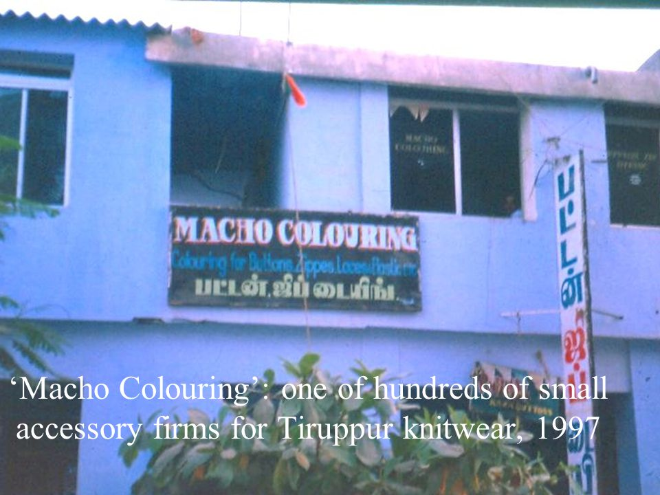 'Macho Colouring': one of hundreds of small accessory firms for Tiruppur knitwear, 1997