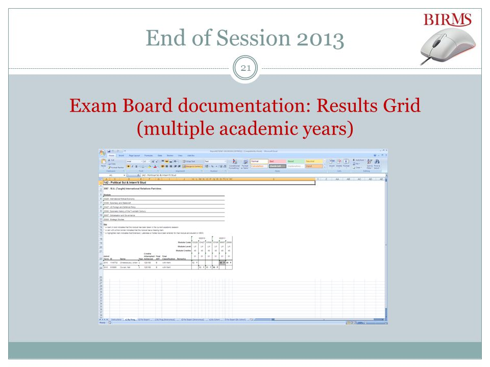 End of Session 2013 Exam Board documentation: Results Grid (multiple academic years) 21