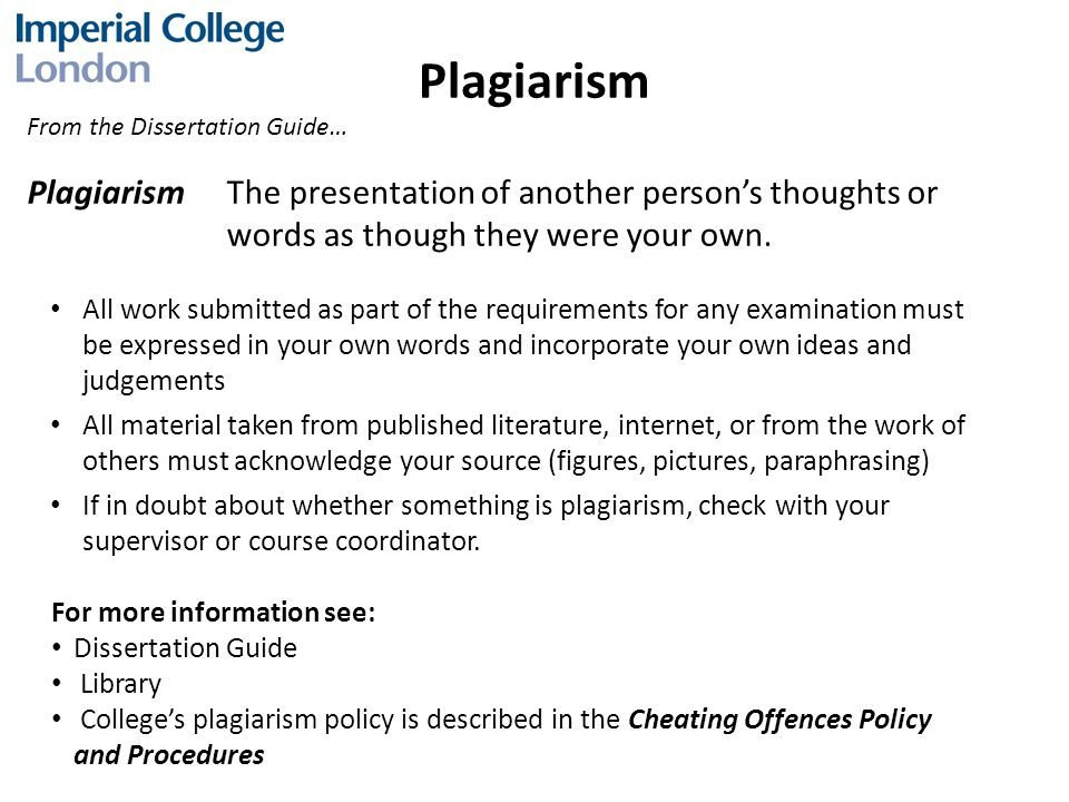 Plagiarism PlagiarismThe presentation of another person's thoughts or words as though they were your own.