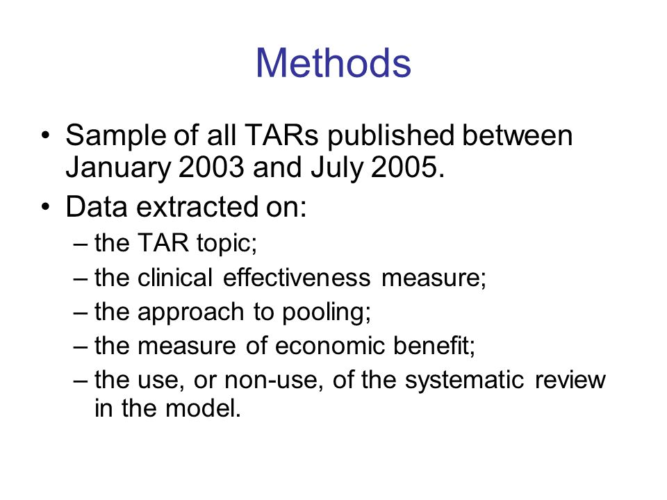 Methods Sample of all TARs published between January 2003 and July 2005.