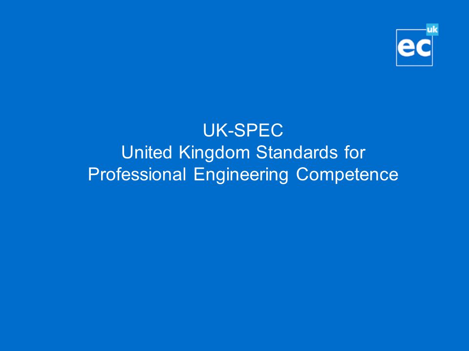 UK-SPEC United Kingdom Standards for Professional Engineering Competence