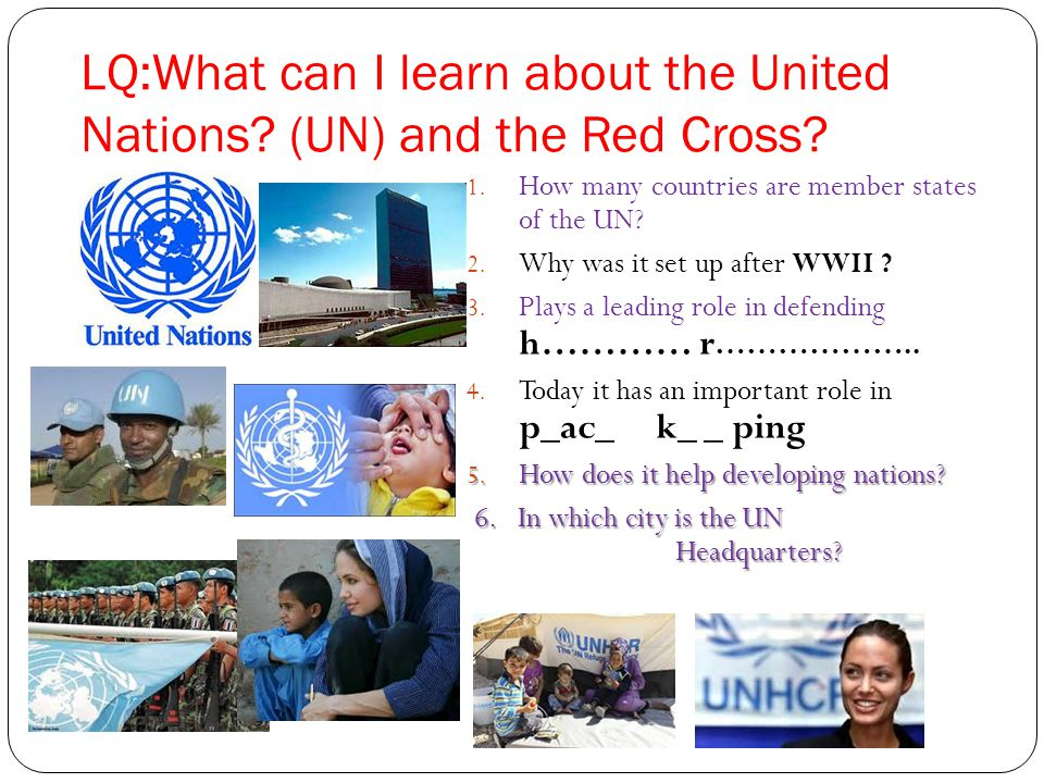 What is the United Nations (UN) .1. 196 countries are UN member states 2.