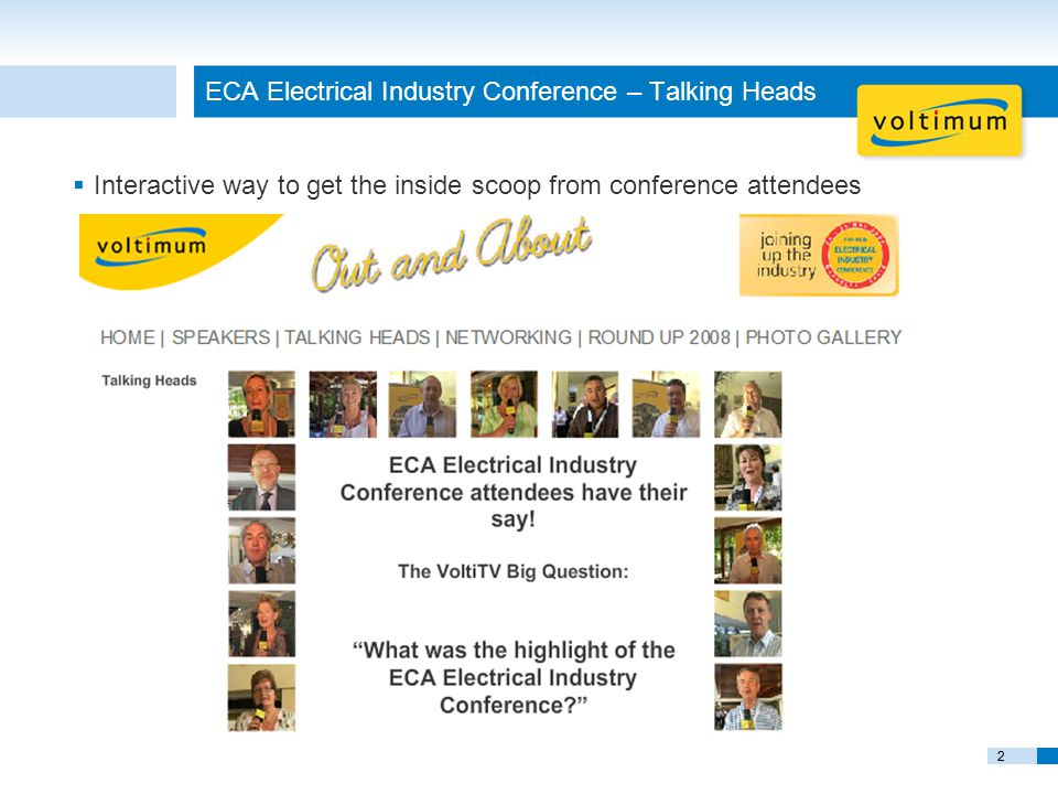 22 ECA Electrical Industry Conference – Talking Heads  Interactive way to get the inside scoop from conference attendees