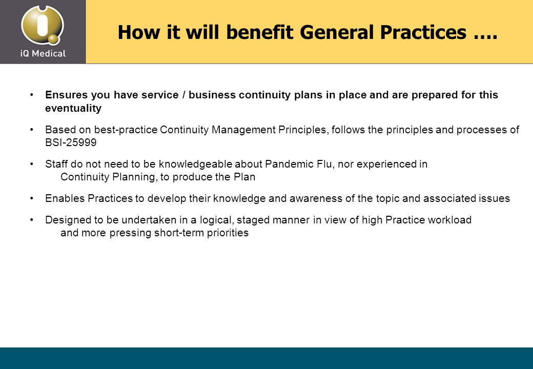 How it will benefit General Practices ….