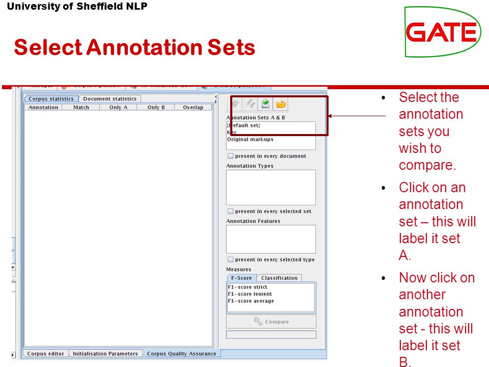 University of Sheffield NLP Select Annotation Sets Select the annotation sets you wish to compare.