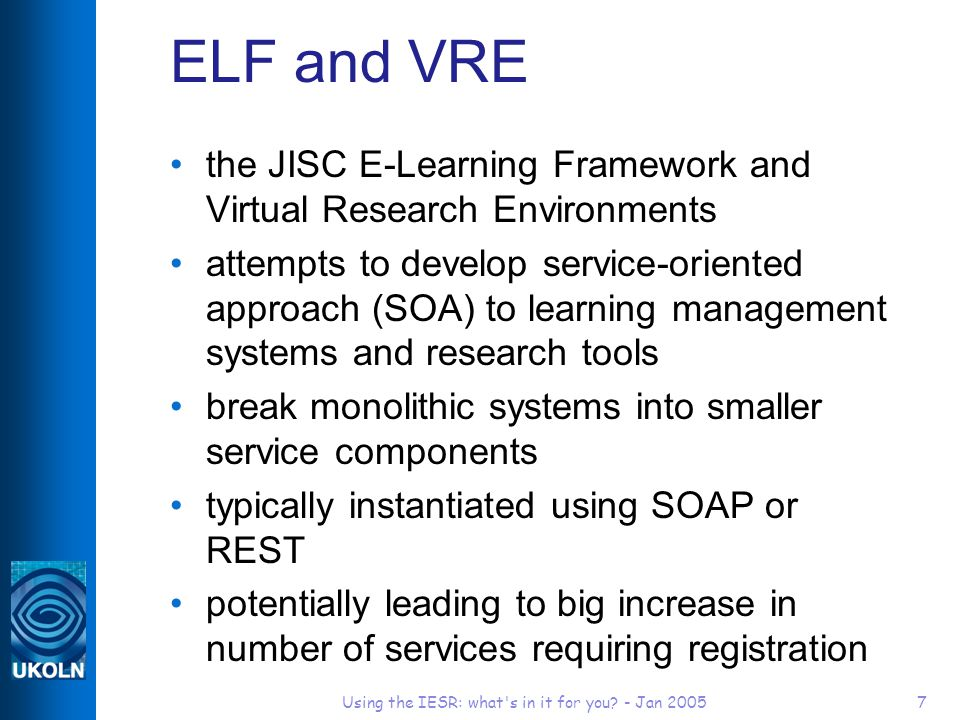 Using the IESR: what s in it for you.