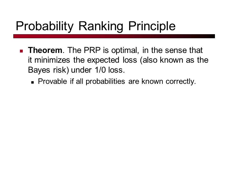 Probability Ranking Principle Theorem.