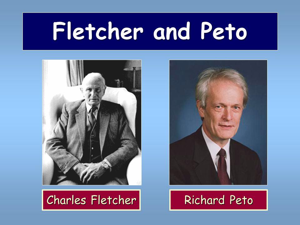 Fletcher and Peto Charles Fletcher Richard Peto